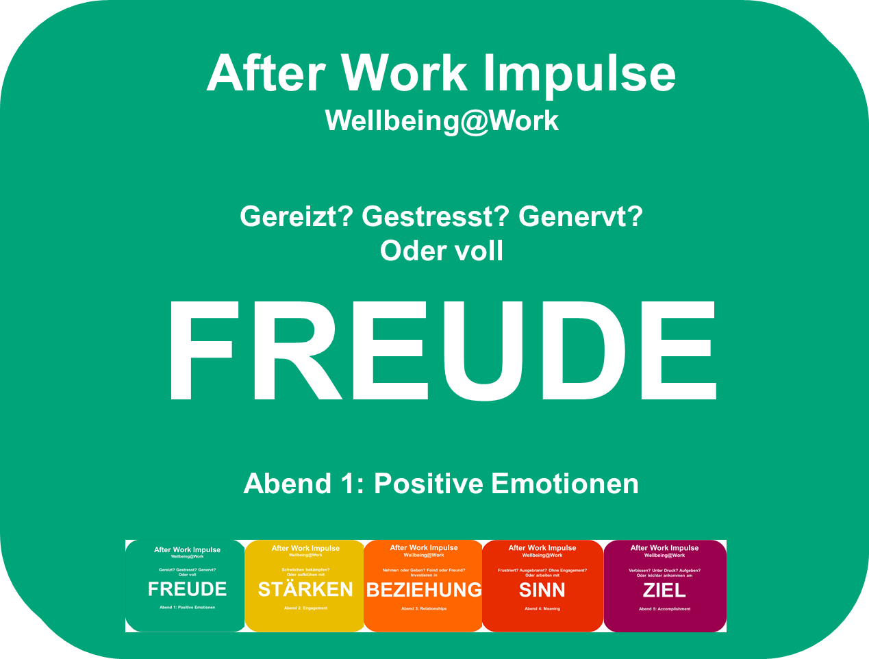 Positive Psychologie im Beruf - Positive Emotionen