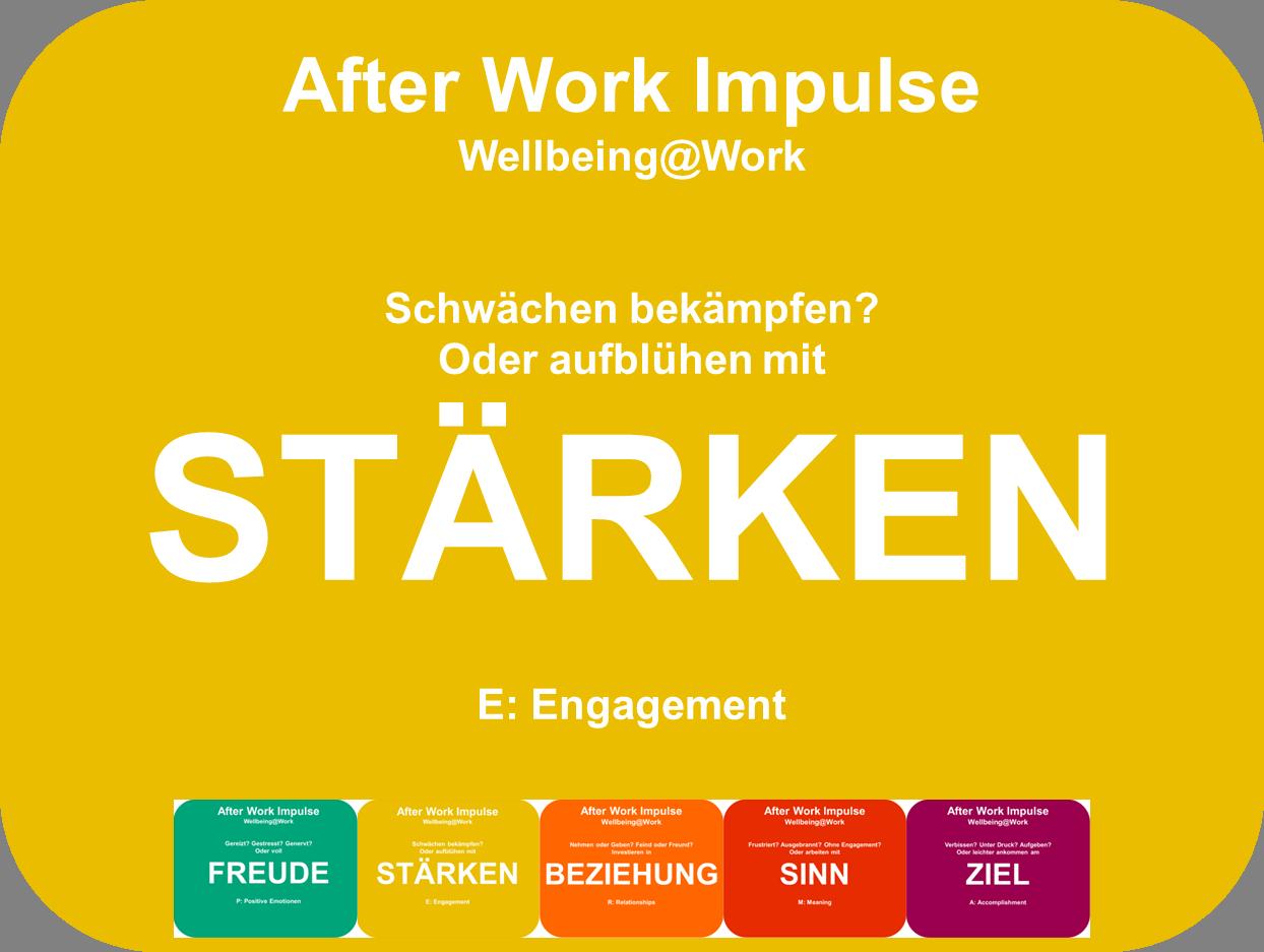 Positive Psychologie im Beruf - Engagement und Stärken