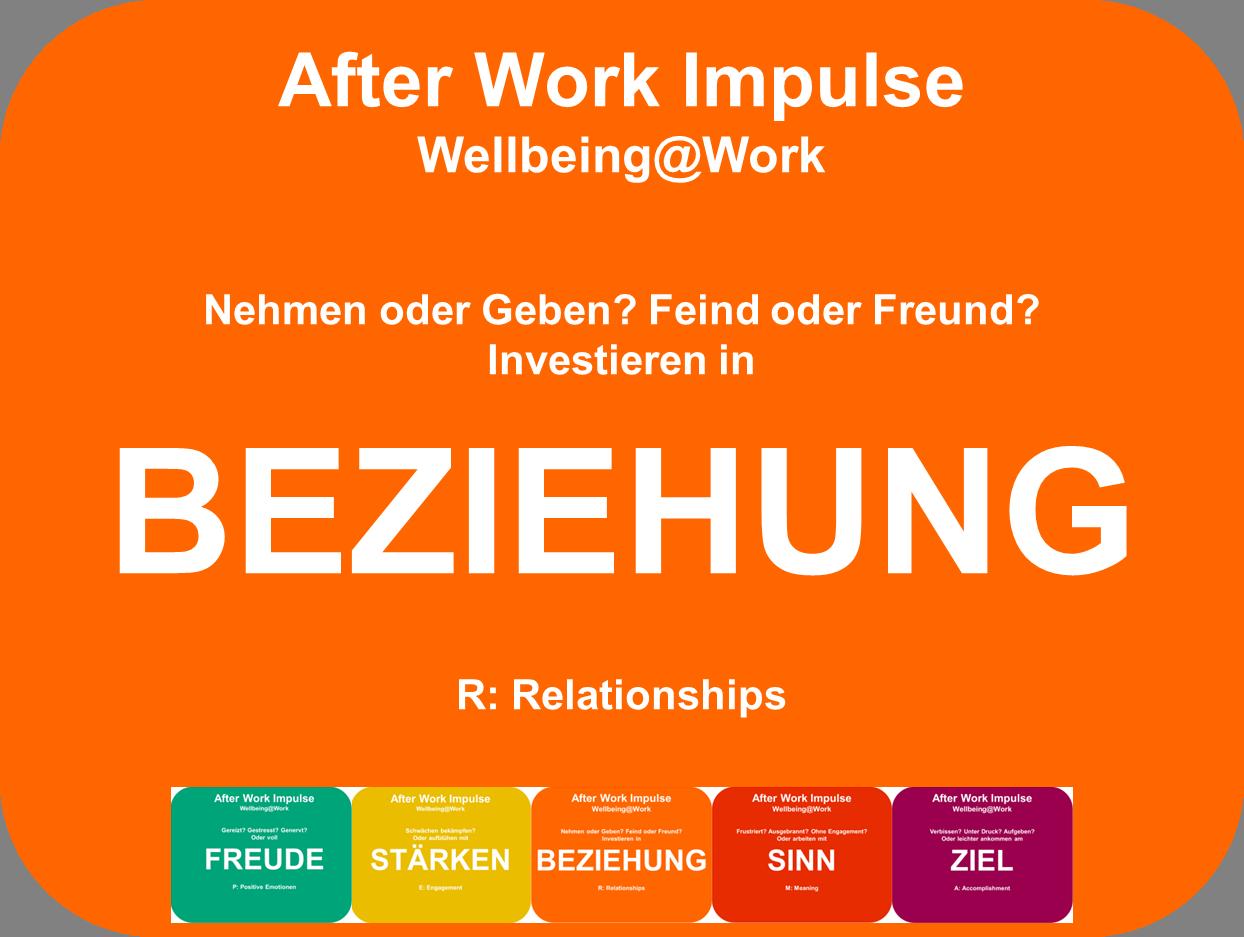 Positive Psychologie Coaching, PERMA-Modell, gelingende Beziehungen